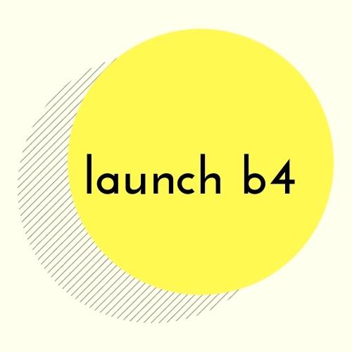 launch b4